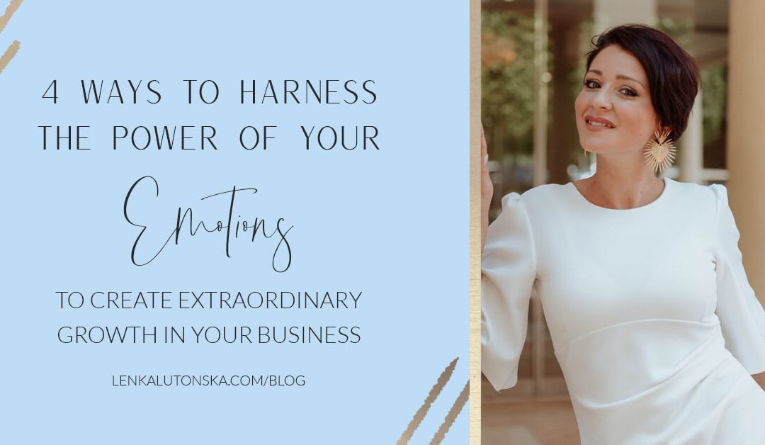 Harness Your Emotions for Extraordinary Growth