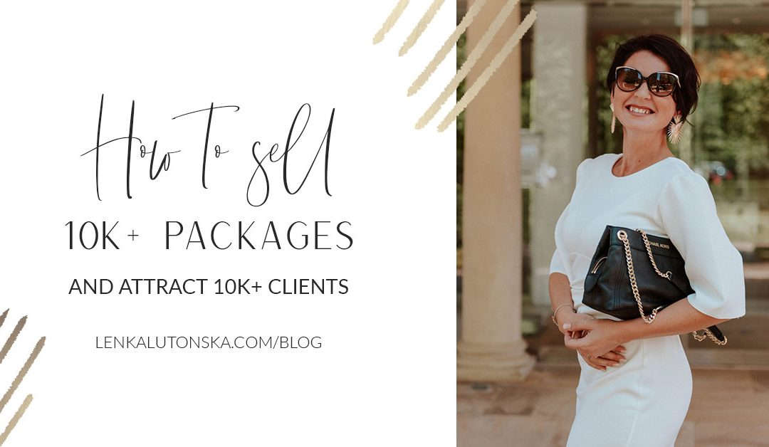 How to Sell 10k+ Packages and Attract 10k+ Clients